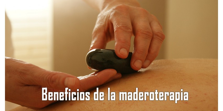 Beneficios de la maderoterapia